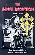 THE GREAT DECEPTION by Abd Al-Masih