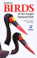 Guide to the Birds of the Kruger National…