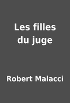 Les filles du juge by Robert Malacci
