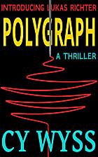 Polygraph (Inspector Lukas Richter Book 1)…