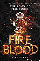 Fireblood (The Frostblood Saga) by Elly…