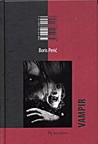 Vampir by Boris Perić