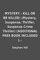 MYSTERY : KILL OR BE KILLED: (Mystery,…