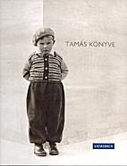 Tamás könyve by Ildikó…