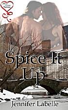 Spice It Up by Jennifer LaBelle