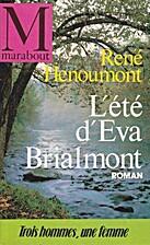 L'été d'Eva Brialmont by René Hénoumont