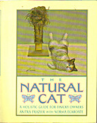 The Natural Cat: A Holistic Guide for…