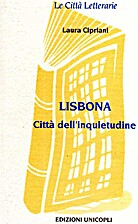 Lisbona. Città dell'inquietudine by Laura…