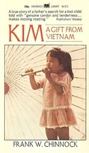 Kim; a gift from Vietnam by Frank W.…