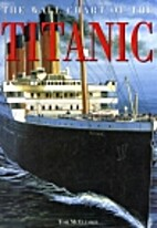 The Wall Chart of the Titanic by Tom…