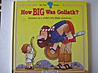 How Big Was Goliath? (Do You Know) by Betsy…