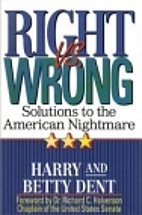 Right Vs. Wrong: Solutions to the American…
