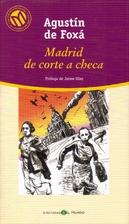 Madrid de corte a checa by Agustín de Foxá