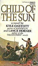 Child of the Sun by Kyle Onstott
