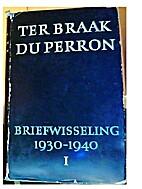 Briefwisseling, 1930-1940. Dl. 1 by Menno…