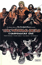 The Walking Dead: Compendium One by Robert…