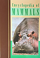 Encyclopedia of Mammals (Volume 7, Ham-hye)…