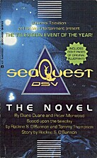 seaQuest DSV: The Novel by Rockne S.…