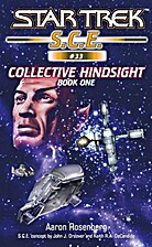 Collective Hindsight Book 1 by Aaron…