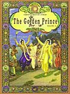 The Golden Prince Volume 1 by Isvara Dasa