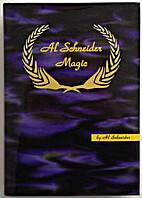 Al Schneider Magic by Al Schneider