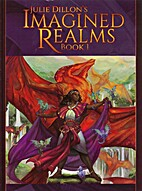 Imagined Realms Book 1 by Julie Dillon