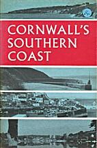 Cornwall's Southern Coast by Tor Mark Press