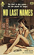 No Last Names by Joan Ellis