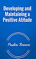 Developing and Maintaining a Positive…
