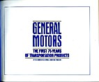 General Motors, the first 75 years of…