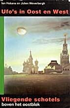 UFO's in Oost en West by Julien…