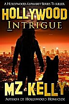 Hollywood Intrigue (Hollywood Alphabet, #9 )…