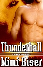 Thunderball (A Sylver & Steele Story) by…