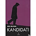 Kandidati : roman by Ben Blushi