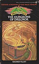 Dungeons of Dregnor by Rhondi Vilott