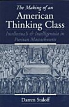 The Making of an American Thinking Class:…