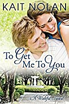 To Get Me To You: A Small Town Southern…
