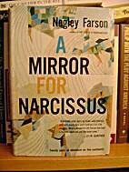A mirror for Narcissus by Negley Farson