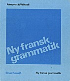 Ny fransk grammatik by Einar Ronsjö