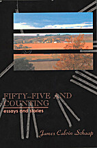 Fifty-five and counting : essays and stories…