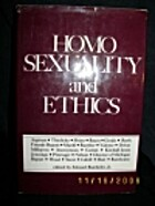 Homosexuality and Ethics by Jr. Edward…