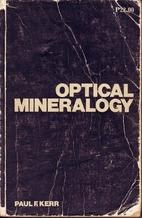 Optical Mineralogy by Paul F. Kerr