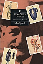Janáček's operas : a documentary account…