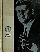 People of Destiny Volume 1. John F. Kennedy…