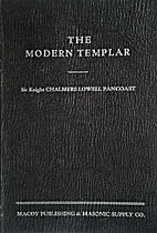 The Modern Templar by Chalmers Lowell…