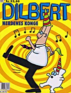 Dilbert album 1 - Nerdenes konge by Scott…