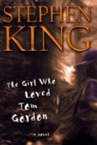 The Girl Who Loved Tom Gordon by Stephen…