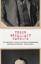 Their Brilliant Careers: The Fantastic Lives…