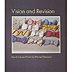Vision and Revision by Wayne Thiebaud