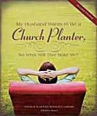 My Husband Wants to be a Church Planter...…